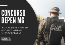 O concurso Depen MG já está confirmado e contará com 2.420 vagas de policial penal. Ensino médio e R$ 4,6 mil; veja mais