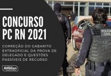 A prova do concurso PC RN 2021 (Polícia Civil do Rio Grande do Norte) ocorreu neste domingo (18/07) para o cargo de delegado; veja o gabarito e questões passíveis de recurso