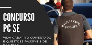 Com remuneração de R$ 4,5 mil, carreiras em disputa no concurso da PC SE (Polícia Civil de Sergipe) são destinadas a ensino superior. Veja o gabarito comentado e questões passíveis de recurso.