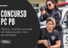 Novo concurso PC PB (Polícia Civil da Paraíba) contará com 1.400 oportunidades para diversos cargos, de níveis médio e superior