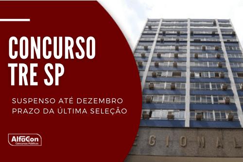 Novo concurso TRE SP (Tribunal Regional Eleitoral de São Paulo) deverá ficar para eventual autorização em 2022; novos remanescentes poderão ser convocados