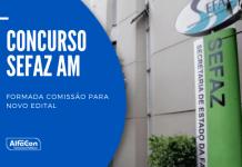 Um novo concurso Sefaz AM (Secretaria da Fazenda do Estado do Amazonas) está em pauta para 2021. Grupo deve iniciar levantamento de vagas