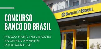 Interessados têm somente até as 23h59 deste sábado (7) para se inscrever no concurso do Banco do Brasil. Estão em disputa 4.480 vagas de nível médio para escriturário em todos os estados e no DF