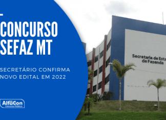 O novo concurso Sefaz MT (Secretaria da Fazenda do Mato Grosso) para 100 vagas de agente de tributos chegou a ser cogitado para ocorrer em 2020