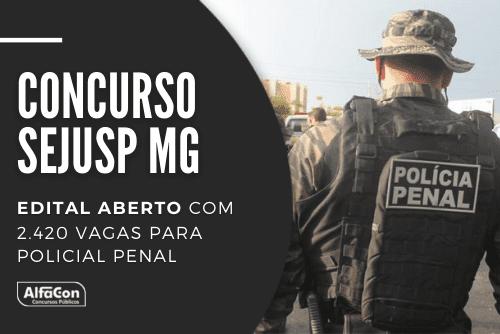 O novo concurso Sejusp MG (Secretaria de Estado de Justiça e Segurança Pública de Minas Gerais) conta com 2.420 vagas para Policial Penal, com iniciais de R$4,6 mil.