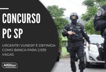 Novo concurso Polícia Civil SP (PC SP) é para diversos cargos de nível superior, com iniciais até R$ 11,1 mil Editais até dezembro