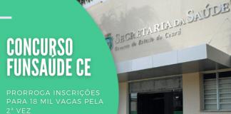 Novo prazo para quem pretende se inscrever no concurso da Funsaúde CE (Fundação Regional de Saúde do Ceará) vai até sexta-feira (3). Confira como participar