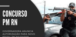 Concurso PM RN (Polícia Militar do Rio Grande do Norte) deve ocorrer até o próximo ano, com exigência de nível superior e inicial de R$ 3,5 mil