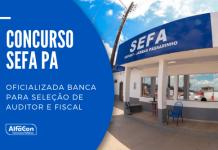 O novo concurso Sefa PA (Secretaria da Fazenda do Pará) contará com 110 vagas de nível superior, sendo 48 imediatas