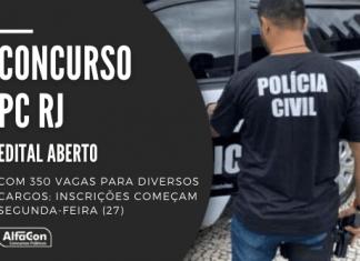 Concurso PC RJ (Polícia Civil do Rio de Janeiro) oferece 350 vagas para investigador, inspetor, perito e outros; inscrições começam segunda-feira (27).