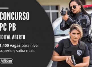 Concurso PC PB (Polícia Civil da Paraíba) tem edital aberto com 1.400 vagas para agente, escrivão, delegado e outros; iniciais de R$ 3,7 mil