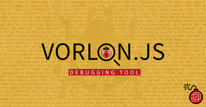 Why You Need to Use Vorlon.JS for Your Next JavaScript Projects