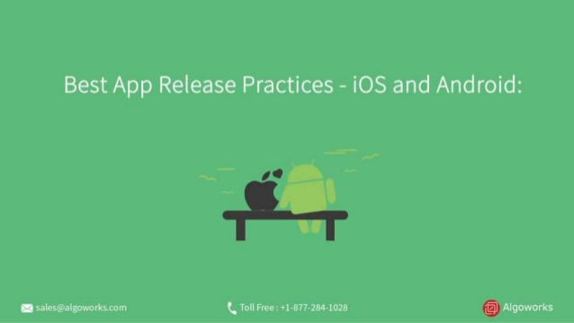 Best App Release Practices For iOS and Android