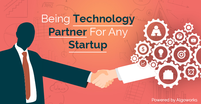 Being Right Technology Partner For Startups Is Not A Cakewalk