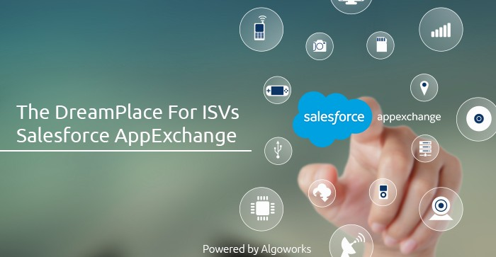 The DreamPlace For ISVs – Salesforce AppExchange