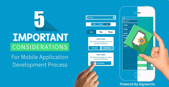 5 Important Considerations For Mobile Application Development Process