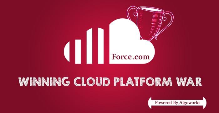 Why Force.com Is Winning the Cloud Platform War