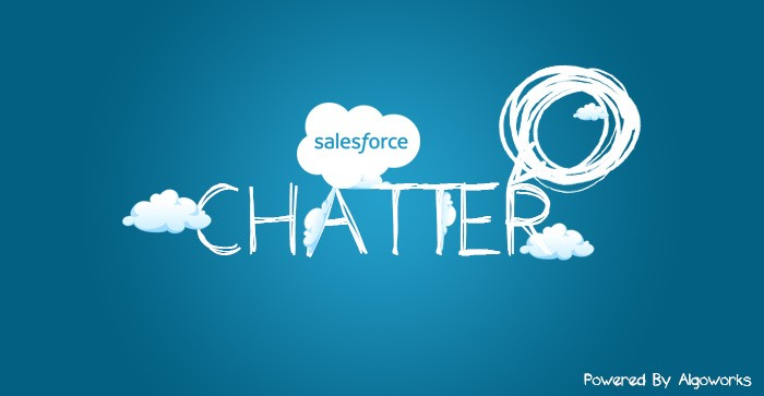How to Use Salesforce Chatter Better?