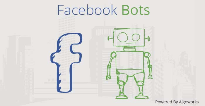 Facebook Messenger Bots: They are coming to take you