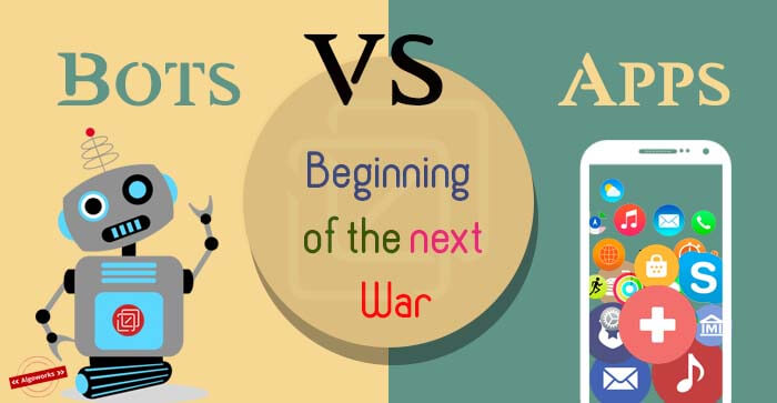 Bots vs Apps: Beginning Of The Next War