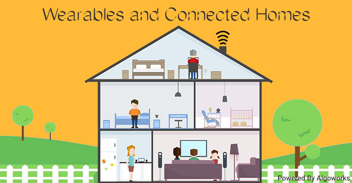 Wearables And Connected Homes – The Smart Ways of Connecting