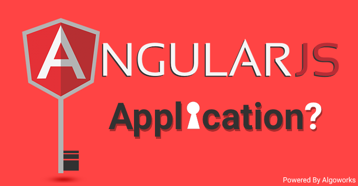 Quick Tips For Securing Your AngularJS Application - Algoworks