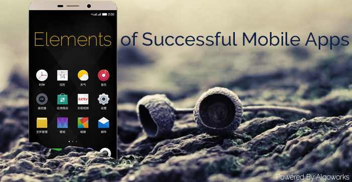 5 Essential Elements of Successful Mobile Application