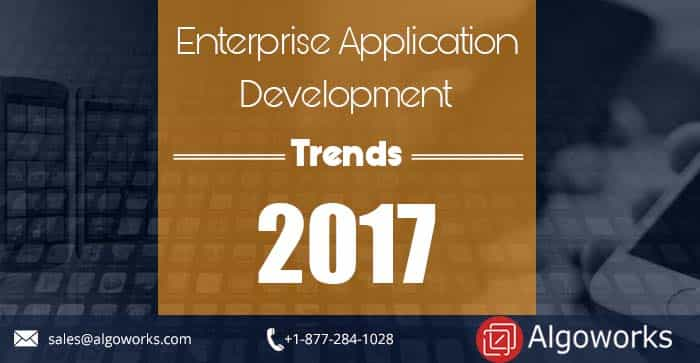Enterprise App Development Trends For 2017