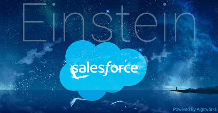 Salesforce Einstein – CRM Stepping Into The World Of AI