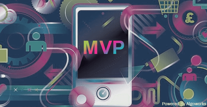 "Why Is Minimum Viable Product The ""MVP"" of Mobile App Development?"