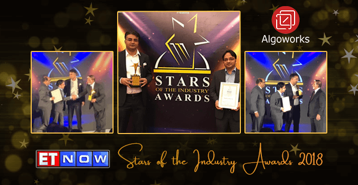 Founders of Algoworks Win The ET Now Stars of the Industry Awards 2018!