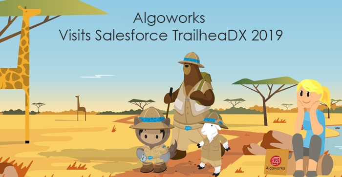 Algoworks Blazes the Trail at TrailheaDX 2019! - Algoworks