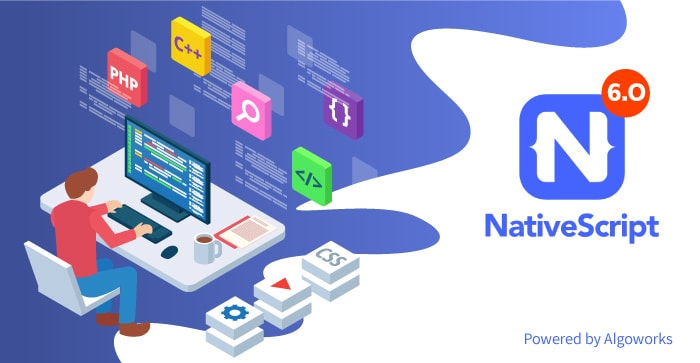 NativeScript 6.0: Latest Features, Powerful Updates, & More!