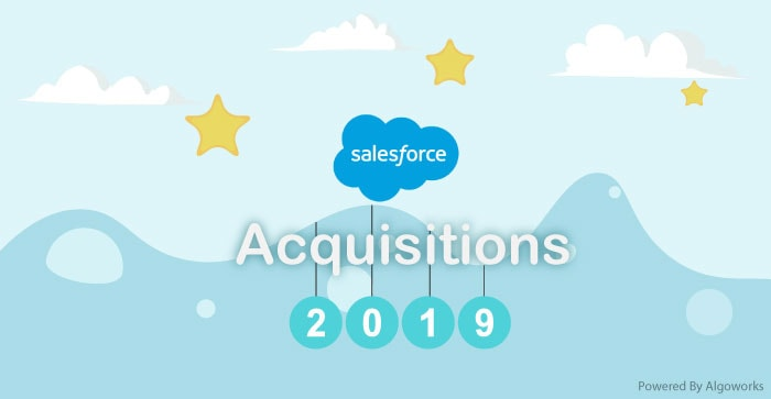 Salesforce Acquisitions 2019: How Salesforce Made Its Mark This Year