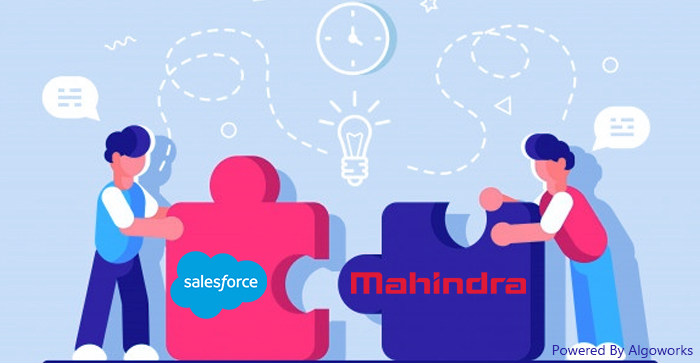 Mahindra Aims For Digital Transformation In Customer Experience, Partners With Salesforce