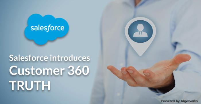Salesforce Announces Customer 360 Truth at Dreamforce 2019