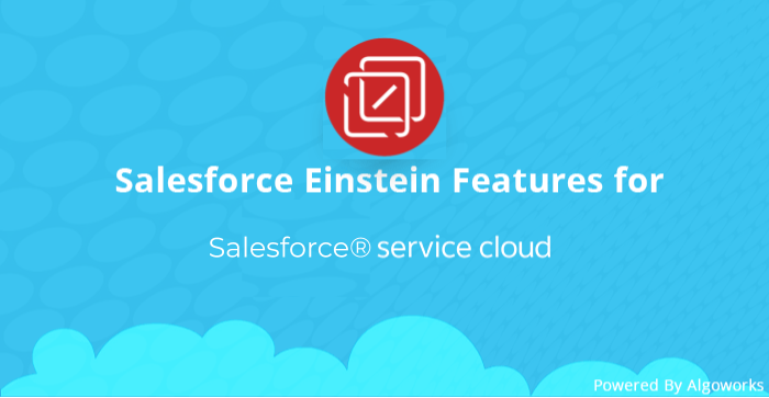 Salesforce Service Cloud Welcomes Einstein AI, Ropes In Quip As Well