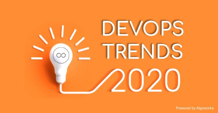 DevOps Entering a New Decade With The Hottest Trends: DevOps Trends 2020