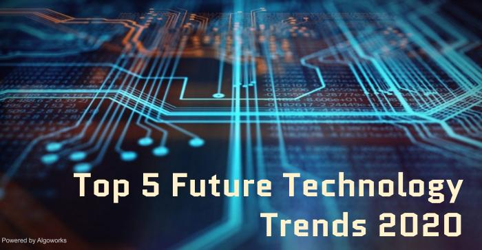 Five Popular Technology Trends of 2020
