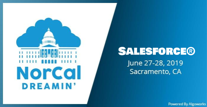 NorCal Dreamin' 2019: Salesforce Community Conference by the Salesforce Community