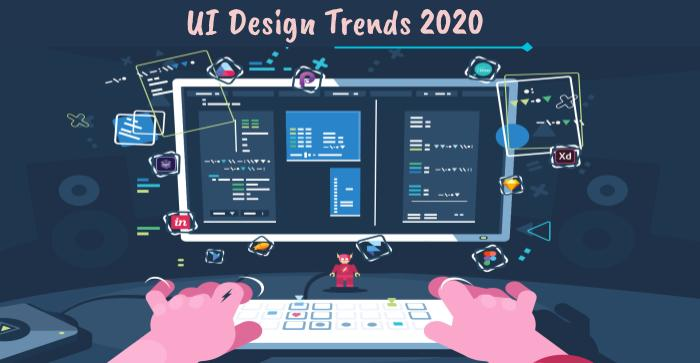 UI Design Trends 2020: Top 5 Impressive Trends Ready to Take Over!