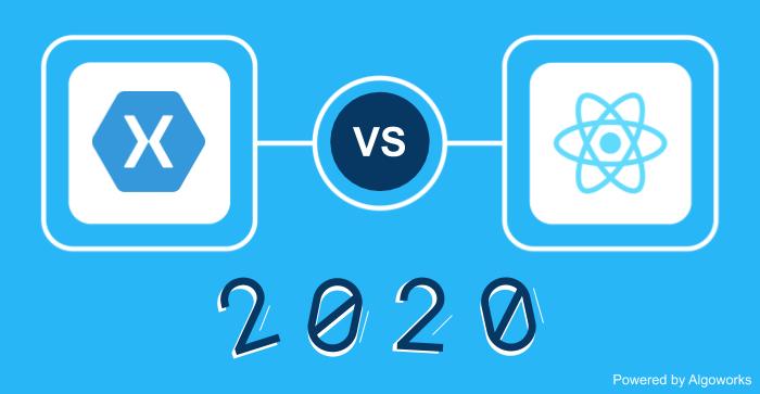 React Native vs Xamarin: Which Cross-Platform Framework to Choose in 2020?