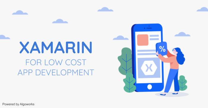 How does Xamarin Help in Reducing App Development Costs?
