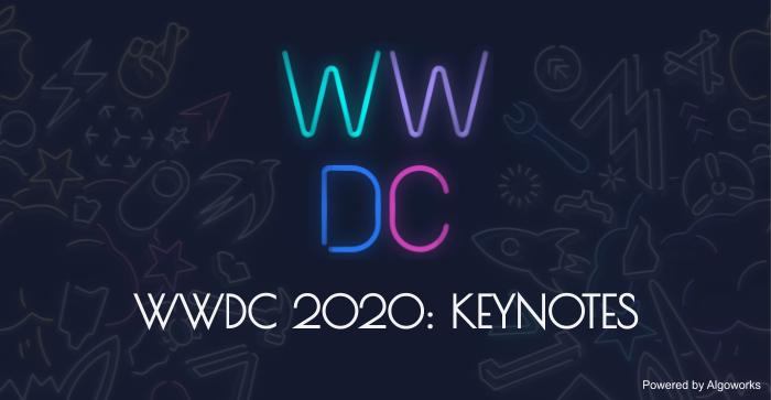 WWDC 2020: Highlights of the Online Event