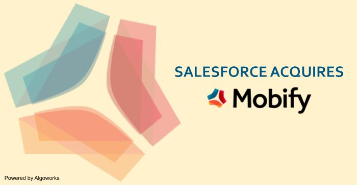 Salesforce Acquires Mobify, a Vancouver-based Mobile Commerce Platform