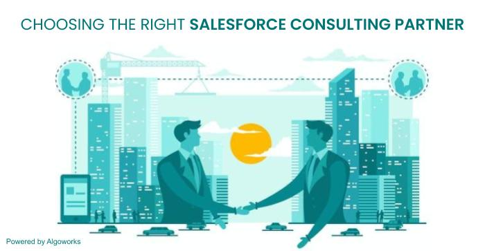 Top Expert Tips for Choosing the Right Salesforce Consulting Partner