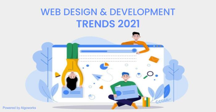 Web Design Trends That Will Make All The Rage In 2021