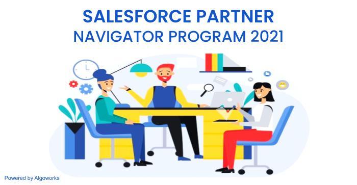 Salesforce Partner Navigator Program 2021: Are You Ready?