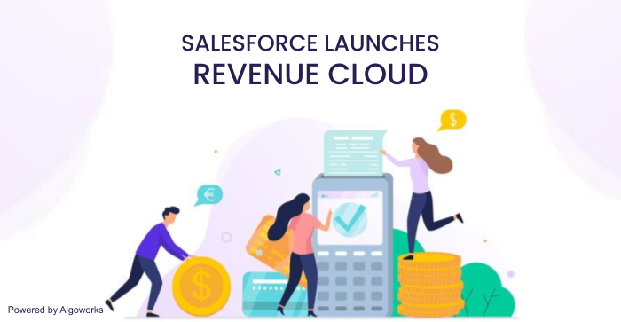Salesforce Launches Revenue Cloud, Aims to Help Companies Track Revenue Lifecycle