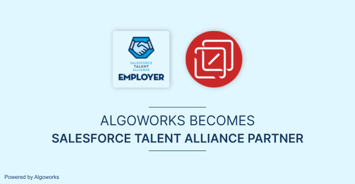 Algoworks Joins the Salesforce Talent Alliance Program